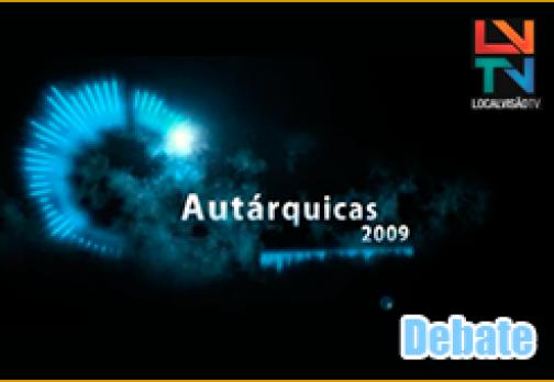 Autárquicas 2009 – Debate